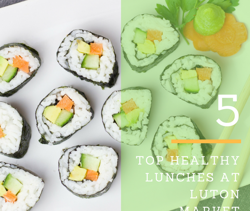 The Top 5 Healthy Lunches At Luton Market
