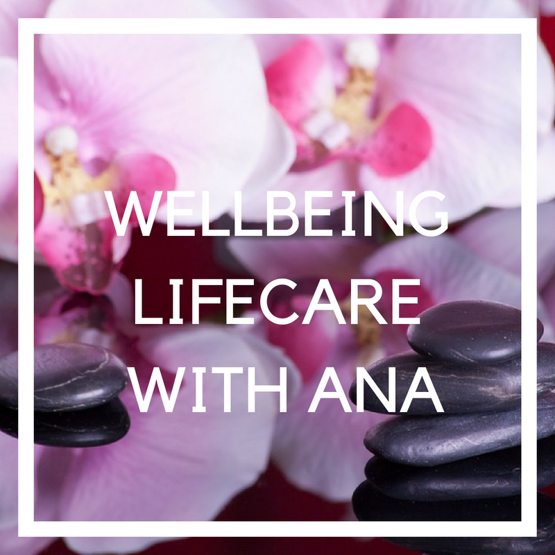 Wellbeing- Lifecare With Ana